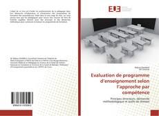 Bookcover of Evaluation de programme d'enseignement selon l'approche par compétence