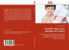 Copertina di Laryngite aiguë sous-glottique de l'enfant