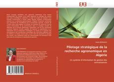 Couverture de Pilotage stratégique de la recherche agronomique en Algérie
