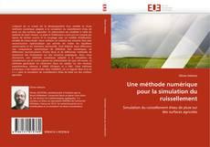Couverture de Une méthode numérique pour la simulation du ruissellement