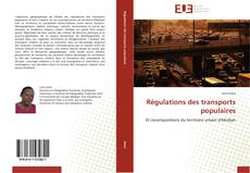 Bookcover of Régulations des transports populaires
