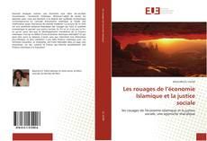 Bookcover of Les rouages de l'économie Islamique et la justice sociale