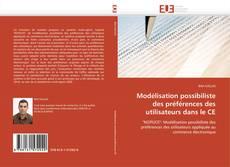 Copertina di Modélisation possibiliste des préférences des utilisateurs dans le CE