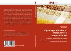 Capa do livro de Vigueur germinative et marqueurs de prégermination