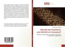 Borítókép a  Identité des frontières: une identité en morceaux? - hoz