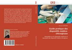 Capa do livro de Guide pratique des dispositifs médico-chirurgicaux