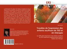 Bookcover of Troubles de l'expression des enfants souffrant de TED et Art thérapie