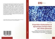 Propriétés d'adsorption et dynamique ionique dans des silices poreuses的封面