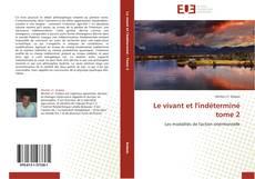 Buchcover von Le vivant et l'indéterminé   tome 2