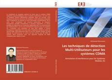 Portada del libro de Les techniques de détection Multi-Utilisateurs pour les systèmes CDMA