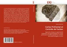 Bookcover of Cortex Prefrontal et Contrôle de l'action