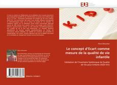 Copertina di Le concept d'Ecart comme mesure de la qualité de vie infantile