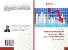 Méthode adaptée de programmation quadratique convexe kitap kapağı