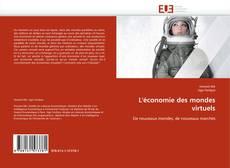 Bookcover of L'économie des mondes virtuels