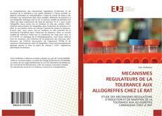 Portada del libro de MECANISMES REGULATEURS DE LA TOLERANCE AUX ALLOGREFFES CHEZ LE RAT