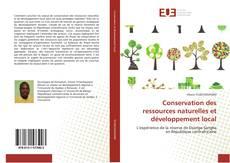 Couverture de Conservation des ressources naturelles et développement local