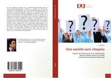 Bookcover of Une société sans citoyens