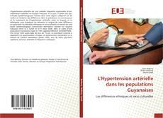 Обложка L'Hypertension artérielle dans les populations Guyanaises
