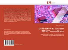 Copertina di Modélisation du transistor MOSFET nanométrique