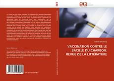 VACCINATION CONTRE LE BACILLE DU CHARBON: REVUE DE LA LITTÉRATURE kitap kapağı