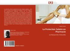 Portada del libro de La Protection Solaire en Pharmacie