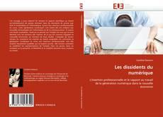 Bookcover of Les dissidents du numérique