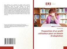 Buchcover von Proposition d'un profil utilisateur pour un besoin d'adaptation