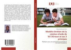 Buchcover von Modèle chrétien de la relation d'aide de W.T.Kirwan et ses 3 principes