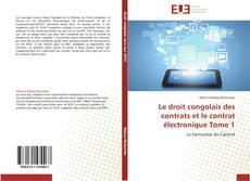 Le droit congolais des contrats et le contrat électronique Tome 1 kitap kapağı