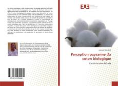 Couverture de Perception paysanne du coton biologique