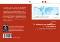 Bookcover of Le Management des Risques à l'International