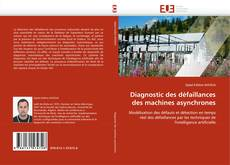 Portada del libro de Diagnostic des défaillances des machines asynchrones