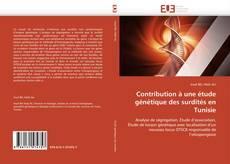 Copertina di Contribution à une étude génétique des surdités en Tunisie