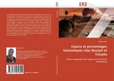 Обложка Espace et personnages fantastiques chez Buzzati et Tutuola