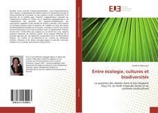 Couverture de Entre écologie, cultures et biodiversités