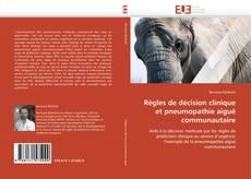 Règles de décision clinique et pneumopathie aiguë communautaire kitap kapağı