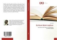 Bookcover of Ecriture de/en rupture