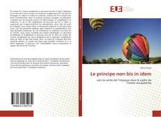 Bookcover of Le principe non bis in idem