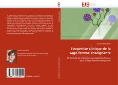 Bookcover of L'expertise clinique de la sage-femme enseignante
