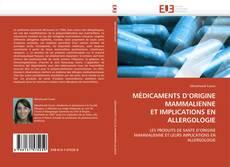 Bookcover of MÉDICAMENTS D'ORIGINE MAMMALIENNE  ET IMPLICATIONS EN ALLERGOLOGIE