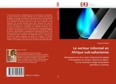 Couverture de Le secteur informel en Afrique sub-saharienne