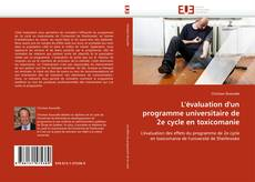 Copertina di L'évaluation d'un programme universitaire de 2e cycle en toxicomanie