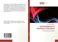 Bookcover of GOUVERNANCE ET DEPENSES PUBLIQUES