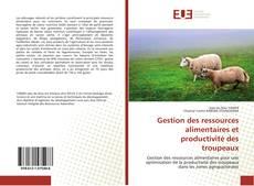 Portada del libro de Gestion des ressources alimentaires et productivité des troupeaux