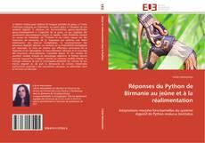Bookcover of Réponses du Python de Birmanie au jeûne et à la réalimentation