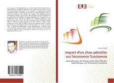 Bookcover of Impact d'un choc pétrolier sur l'économie Tunisienne