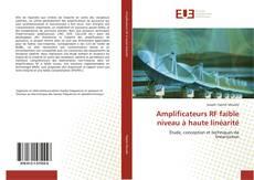Copertina di Amplificateurs RF faible niveau à haute linéarité