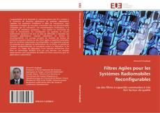 Buchcover von Filtres Agiles pour les Systèmes Radiomobiles Reconfigurables