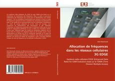 Buchcover von Allocation de fréquences dans les réseaux cellulaires 3G EDGE
