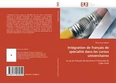 Copertina di Intégration de français de spécialité dans les cursus universitaires